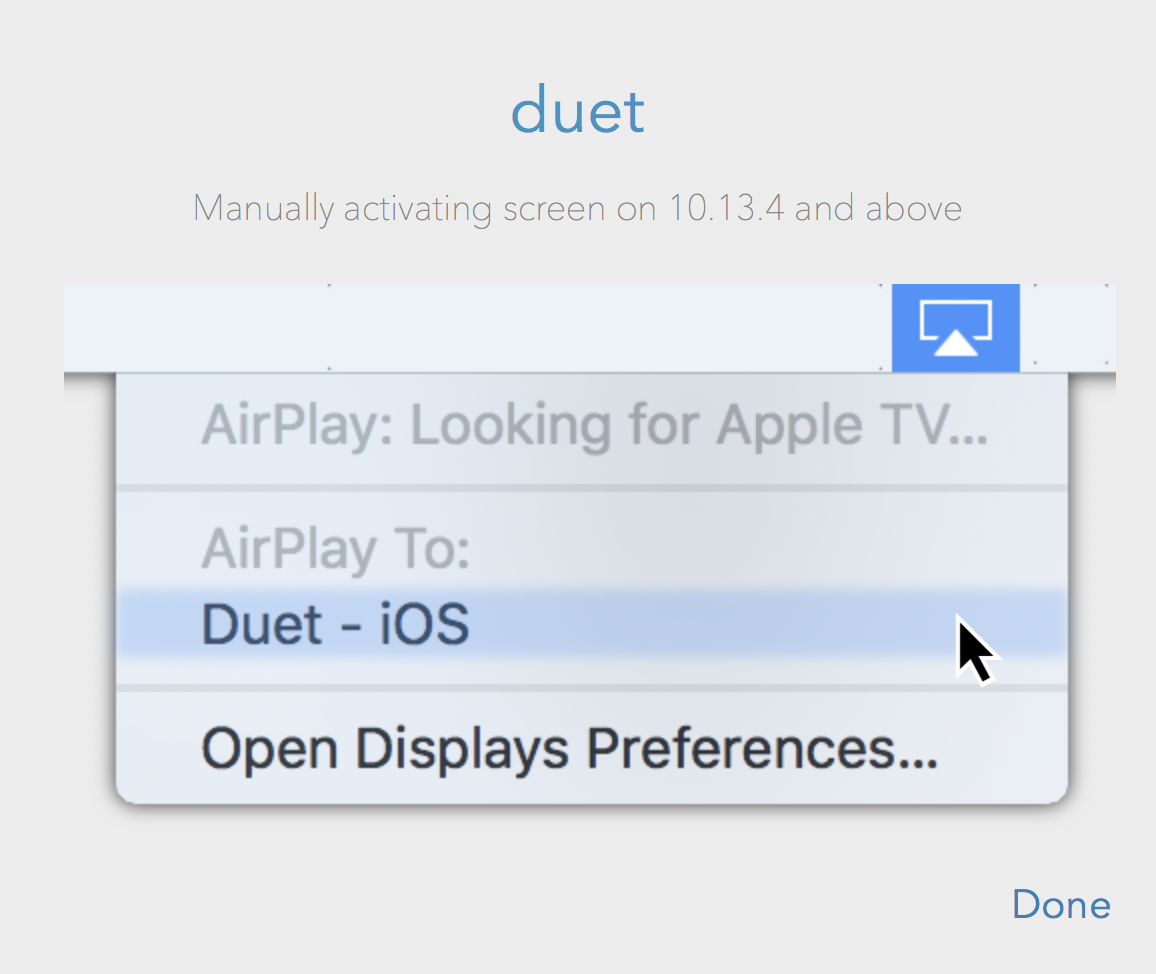 "Choose ""Airplay Duet – iOS"" from the Airplay menu"
